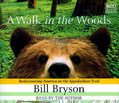 A Walk In The Woods - Author Bill Bryson
