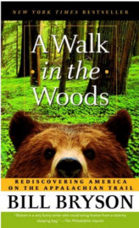 Bill Bryson - A Walk in the Woods Book