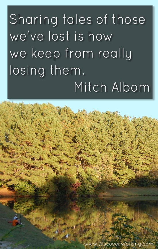 Sharing Memories of Walks - Mitch Albom Quote