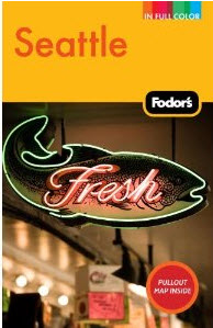 Fodors Seattle Guide Book