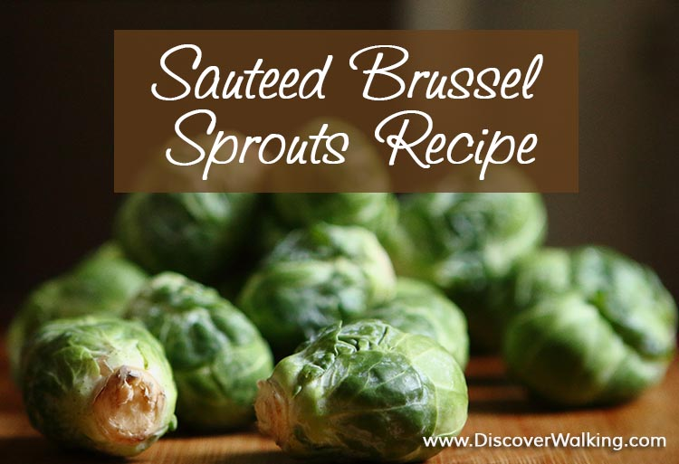 My favorite sauteed brussel sprouts recipe
